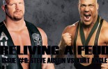 "Reliving a Feud – Issue #6: ""Stone Cold"" Steve Austin vs. Kurt Angle"
