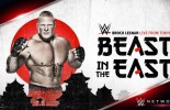 Updated Card For Saturday's WWE 'The Beast In The East' Special
